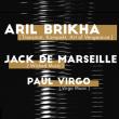 Soirée ARIL BRIKHA + JACK DE MARSEILLE + PAUL VIRGO @ Cabaret Aléatoire - Billets & Places