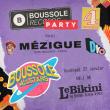 Soirée Boussole 4 Anniversary Party à RAMONVILLE @ LE BIKINI - Billets & Places