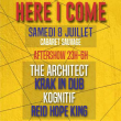Concert Aftershow Here I Come : Krak In Dub - The Architect - Kognitif...