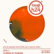 Soirée Tsugi H24 acte1 : S3A, VITALIC, LAURENT GARNIER b2b MICHAEL MAYER