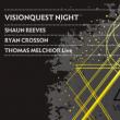 Soirée VISIONQUEST NIGHT