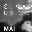 Soirée ORBE + GUS VAN SOUND + JACK DE MARSEILLE @ Cabaret Aléatoire - Billets & Places