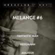 Soirée MÉLANGE #6
