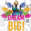 Spectacle DREAM BIG