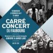 CARRÉ-CONCERT DU FAUBOURG # 6