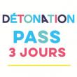 v1 FESTIVAL DETONATION  2017 PASS 3 Jours
