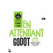 Théâtre EN ATTENDANT GODOT à PARIS @ THEATRE DE BELLEVILLE - Billets & Places