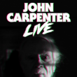 Concert JOHN CARPENTER LIVE