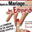 Théâtre APRES LE MARIAGE LES EMMERDES