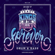 Soirée FOREVER DNB : KINGS OF THE ROLLERS