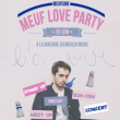 Spectacle MEUFISME : MEUF LOVE PARTY