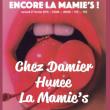 Soirée ENCORE LA MAMIE'S : CHEZ DAMIER + HUNEE  à Paris @ La Machine du Moulin Rouge - Billets & Places