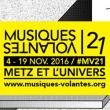 Festival MUSIQUES VOLANTES 2016 - VENDREDI 18 NOVEMBRE à METZ @ Les Trinitaires  - Billets & Places