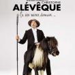 Spectacle CHRISTOPHE ALEVEQUE à Dijon @ THEATRE DES FEUILLANTS - Billets & Places