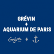 Visite GREVIN + AQUARIUM DE PARIS @ Musée Grévin - Billets & Places