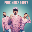 Concert PINK NOISE PARTY + BONNIE LI + TEEN TALK à Paris @ Divan du Monde - Billets & Places