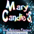 Spectacle MARY CANDIE'S