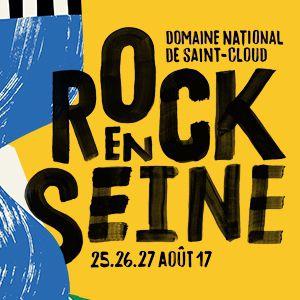 Festival ROCK EN SEINE 2017 - FORFAIT 3 JOURS - 119 euros à Saint-Cloud @ Domaine national de Saint-Cloud - Billets & Places