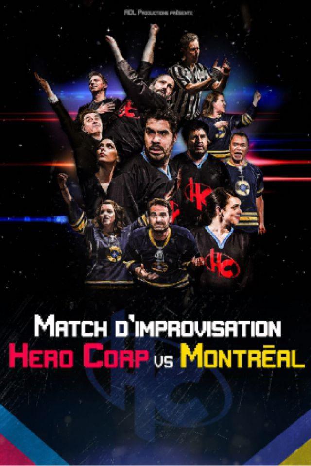 Spectacle HERO CORP VS MONTREAL à Dijon  @ Amphithéâtre Romanée Conti - Billets & Places