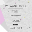 Soirée WE WANT DANCE : ROBAG WRUHME, FRIVOLOUS (LIVE), PHIL DARK à PARIS @ Showcase - Billets & Places