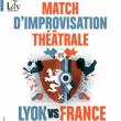Théâtre LYON VS FRANCE - MATCH D'IMPROVISATION