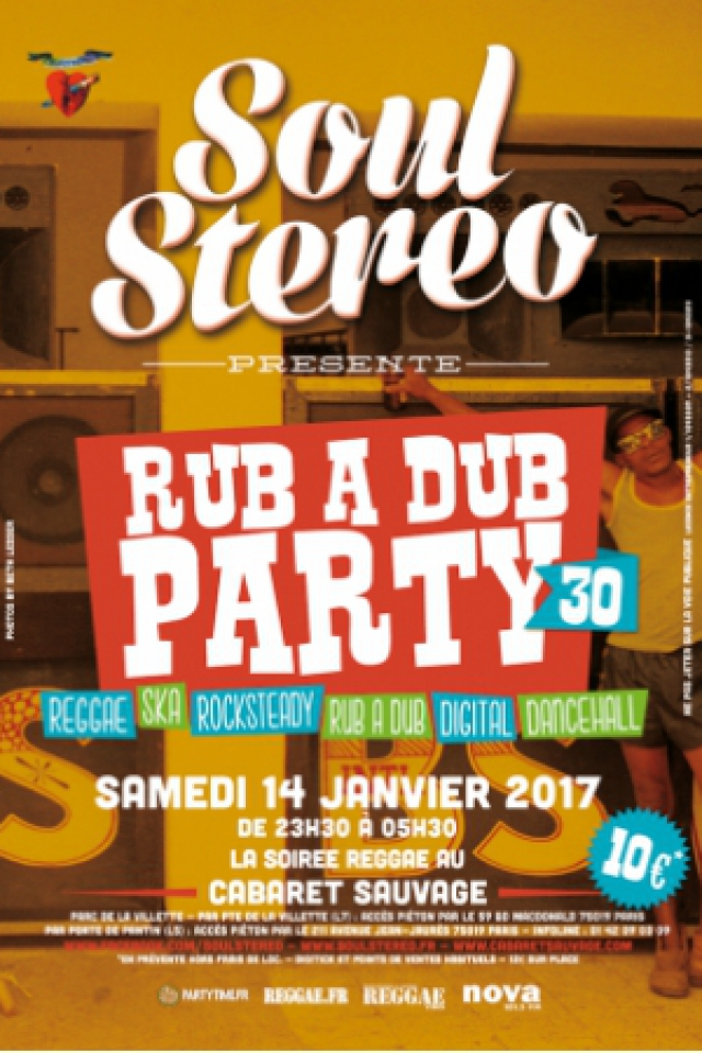 Soirée RUB A DUB PARTY #30 à Paris @ Cabaret Sauvage - Billets & Places