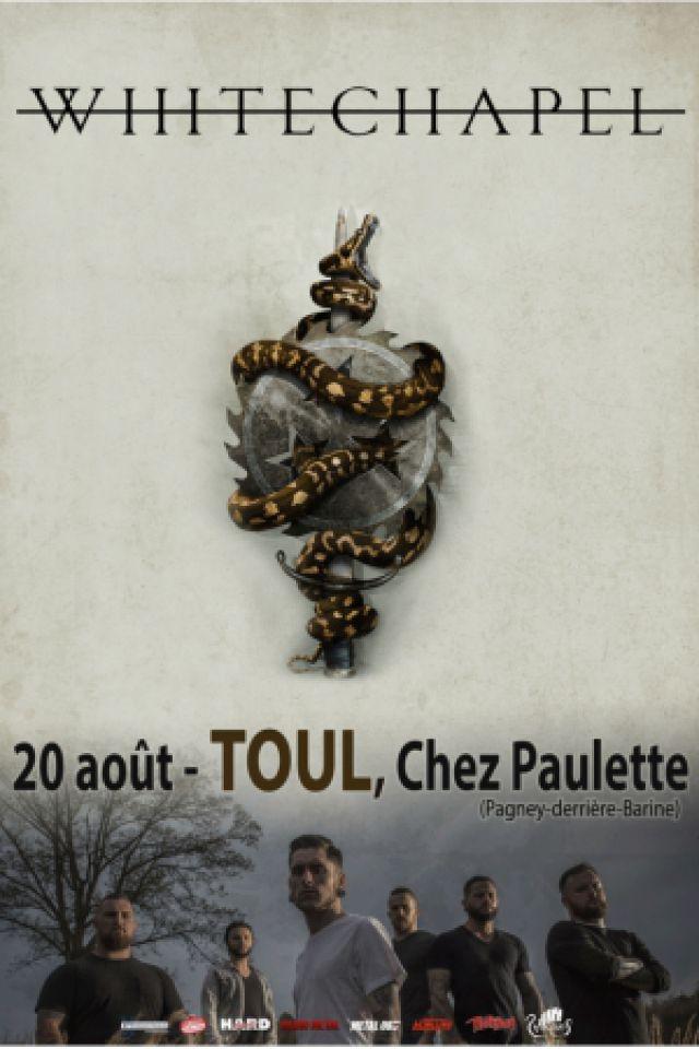Concert WHITECHAPEL + Guest à Pagney derrière Barine @ Chez Paulette - Billets & Places