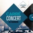 CARRÉ-CONCERT DU FAUBOURG #8 à PARIS @ AUDITORIUM - CARREAU DU TEMPLE - Billets & Places